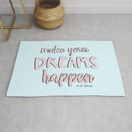 Make Your Dreams Happen Quote Rug