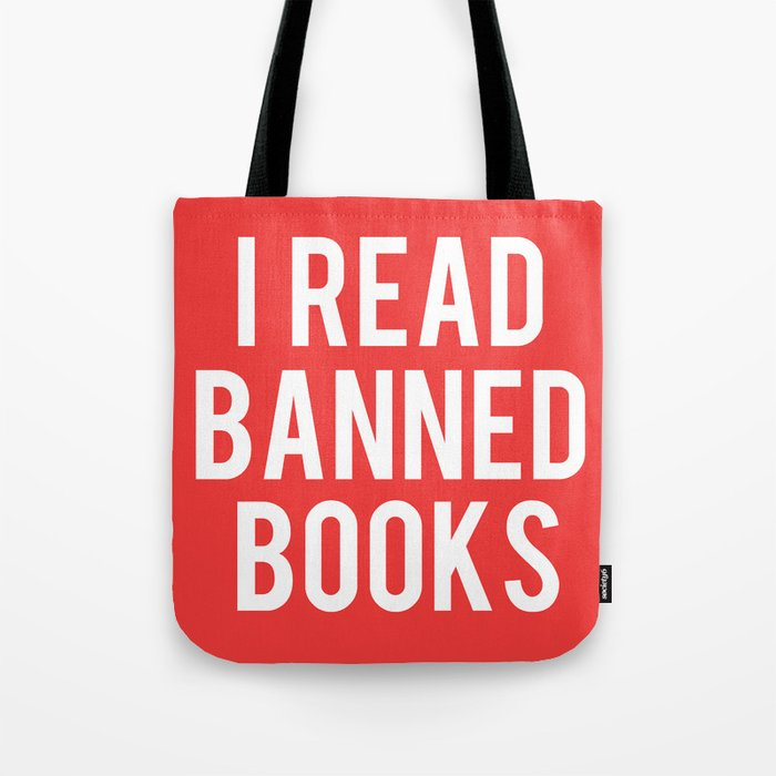 06236e74963f I Read Banned Books - White Font Tote Bag by bookwormboutique