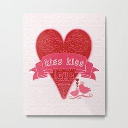 kiss kiss Metal Print
