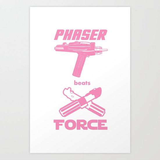 Force beats Phaser Art Print