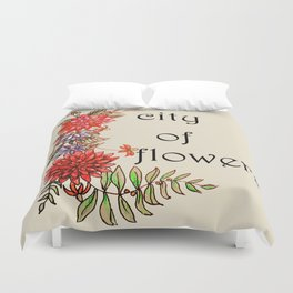 city of flowers . artwork Duvet Cover