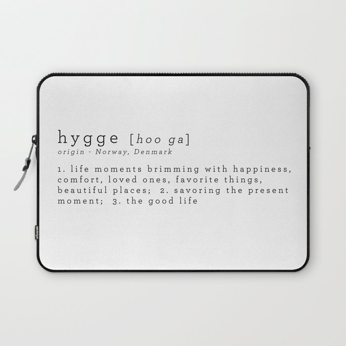 THE MEANING OF HYGGE Laptop Sleeve