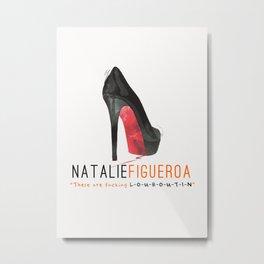 Natalie Figueroa | OITNB Metal Print