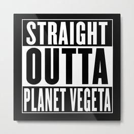 Straight Outta Planet Vegeta Metal Print
