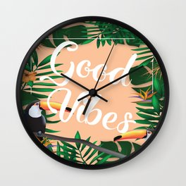 Good Vibes With Tropical Leafs and Toucans Wall Clock