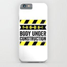 Body Under Construction iPhone Case