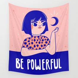 Be Powerful Wall Tapestry