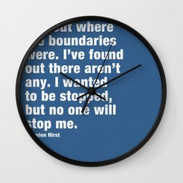 I just wanted to find out where the boundaries were. Wall Clock