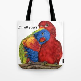I'm All Yours Tote Bag