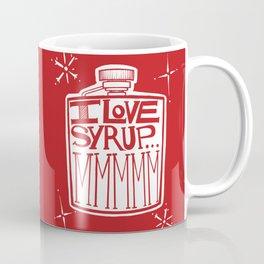 I Love Syrup Coffee Mug