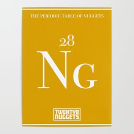 Periodic Table of Nuggets Poster