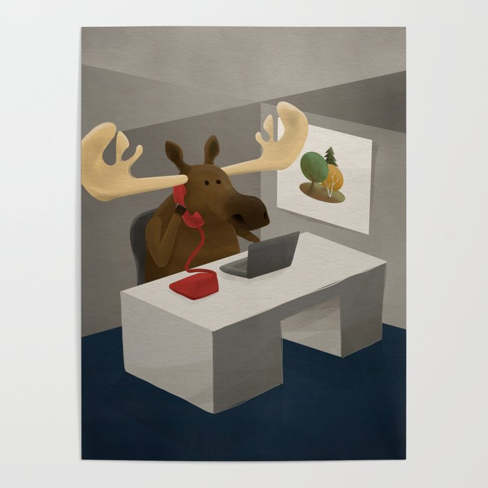 Maurice, the moose who wanted to work in an office Poster