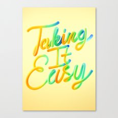 Taking It Easy // Typography Canvas Print