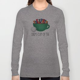 Dad's Cup Of Tee Long Sleeve T-shirt