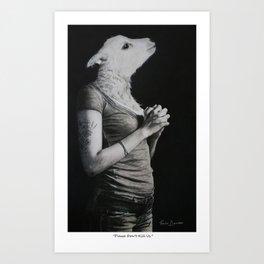 """""""Please Don't Kill Us"""" Art Print"""