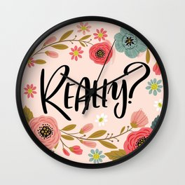 Pretty Not-So-Sweary: Really? Wall Clock