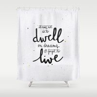 snape Shower Curtains featuring Dwell on dreams by Earthlightened