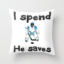 I spend.  He saves. Throw Pillow