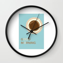 Good Morning Coffee Wall Clock