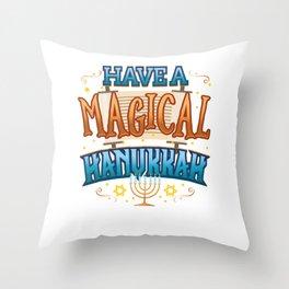 Hanukkah Magic Have a Magical Hanukkah Gift Throw Pillow