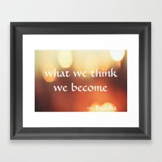 Buddha Quote - What We Think We Become - Bokeh Framed Art Print