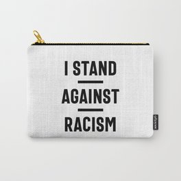 Stop Racism Now! Carry-All Pouch