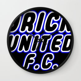 BRICK UNITED FOOTBALL CLUB [F.C.] in Brick Font Logo Design [Alternate Colors] by Chillee Wilson Wall Clock