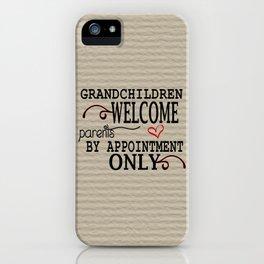 Grandchildren Welcome iPhone Case