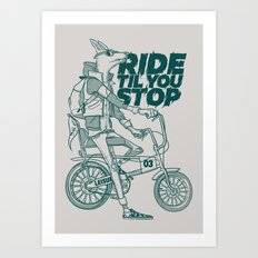 Ride or Don't! Art Print