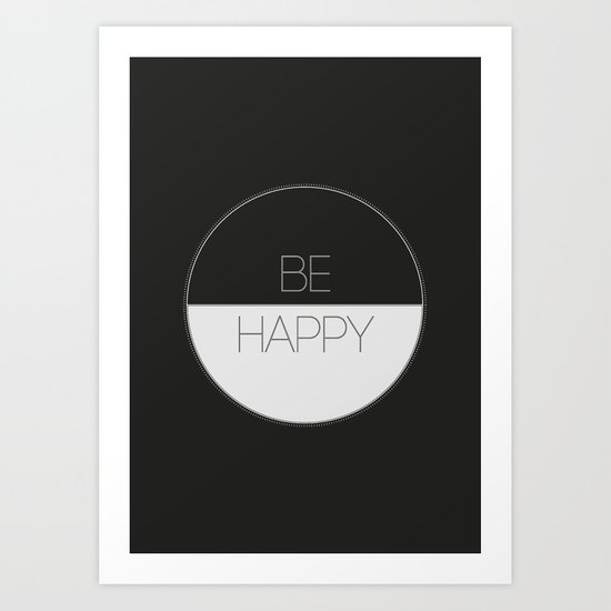 BE HAPPY 2 Art Print