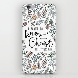 """I Want to Know Christ"" Bible Verse - Color iPhone Skin"