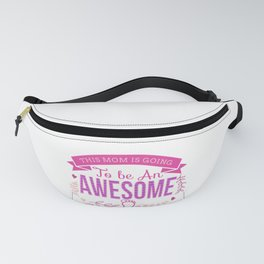 This Mom is Going To Be An Awesome Grandma print Fanny Pack