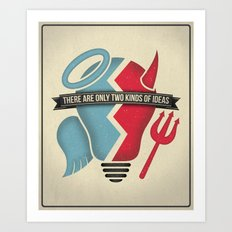 Two kinds of ideas poster Art Print