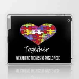 Together we can find the missing puzzle piece Laptop & iPad Skin