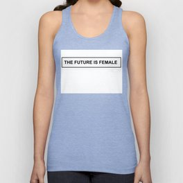 The Future is Female Unisex Tank Top