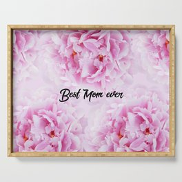 Pink Peonies Dream - Best Mom Ever #1 #floral #decor #art #society6 Serving Tray