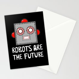 Robots are the Future Stationery Cards