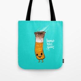 Imma Kill You Tote Bag