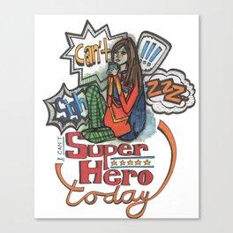 can't superhero Canvas Print