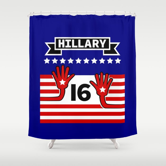 Hillary 2016 Shower Curtain