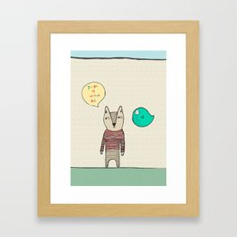 You are my bestest pal old pal Framed Art Print