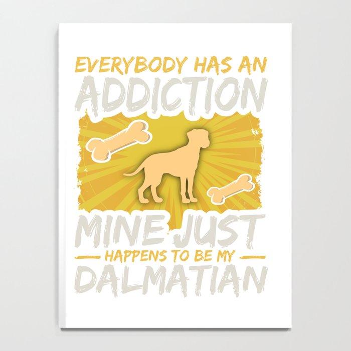 Dalmation Funny Dog Addiction Notebook
