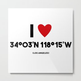 I LOVE LOS ANGELES Metal Print