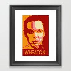 WHEATON! Framed Art Print