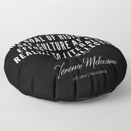 6 |  Terence Mckenna Quote 190516 Floor Pillow