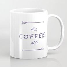 aw coffee no Mug