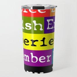 Every Day Travel Mug