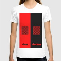 chess T-shirts featuring Chess & Checkers by hensleyandchristensen