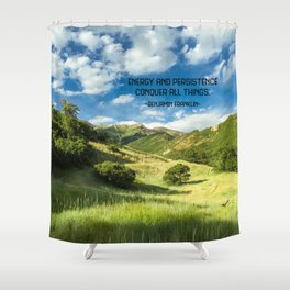 Energy And Persistence Conquer All Things Shower Curtain