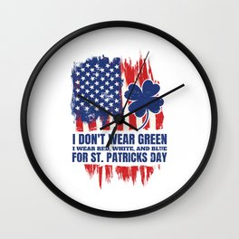 Dont Wear Green Funny St Patricks Day Wall Clock